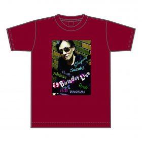 69 Birthday Live Tシャツ( エンジ )¥3,500( 税込 )